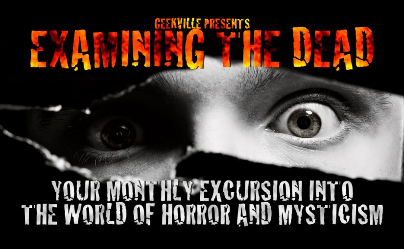 Examining The Dead #19: Haunted House Attractions