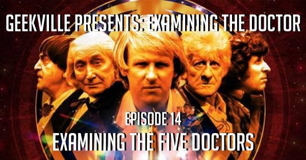 Examining The Five Doctors