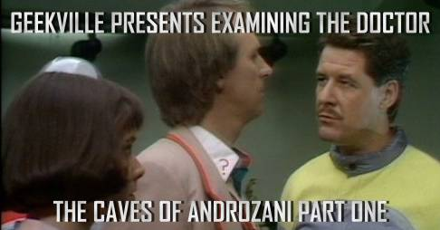 The Caves Of Androzani Part One Examined