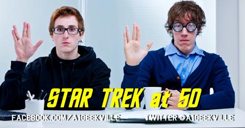 Star Trek At 50! Deep Space Nine, Voyager, and More!
