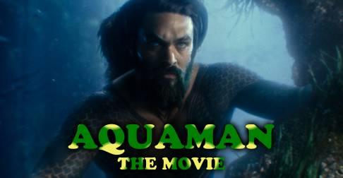Aquaman Swims Tall In New Trailer!