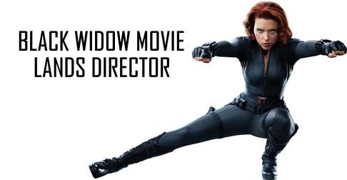 Long Rumored Black Widow Movie Lands Director