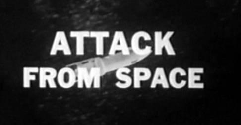 Sci-Fi Saturday: Attack From Space (1965)