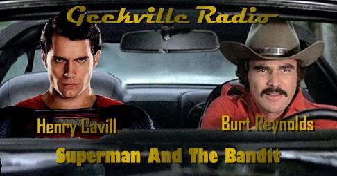 Cavill leaving Superman? RIP Burt Reynolds