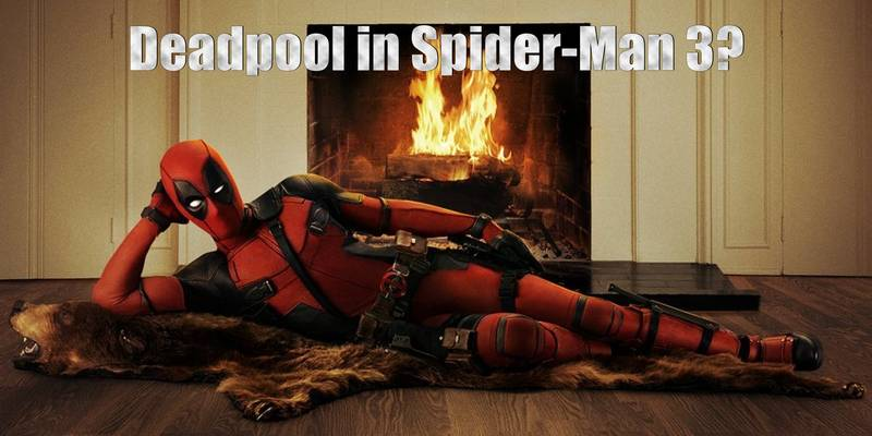 Deadpool May Appear In Spider-Man 3, or Might Not