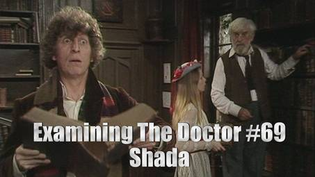 Examining The Doctor #69: Shada