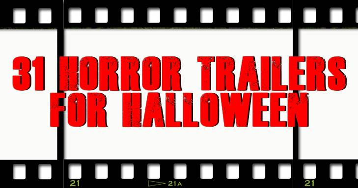31 Trailers for Halloween