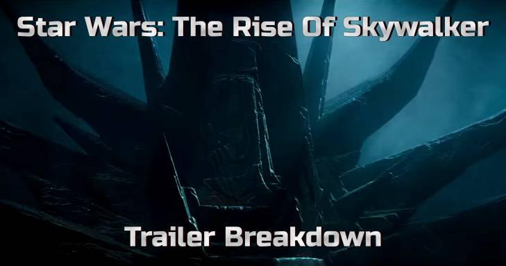 Rise of Skywalker Trailer Analysis