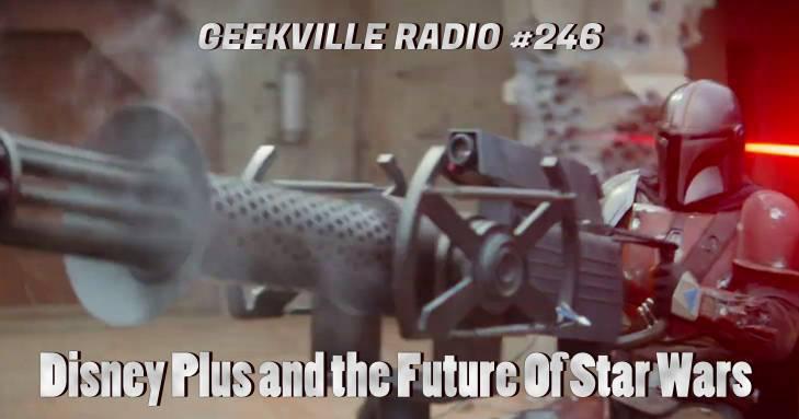 Geekville Radio #246