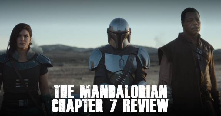 The Mandalorian Chapter 7 Review