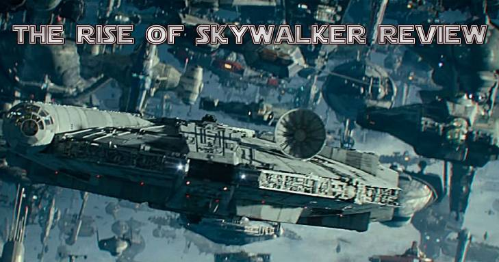 Rise Of Skywalker Podcast Review