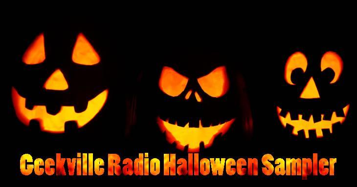 Geekville Radio Halloween Sampler