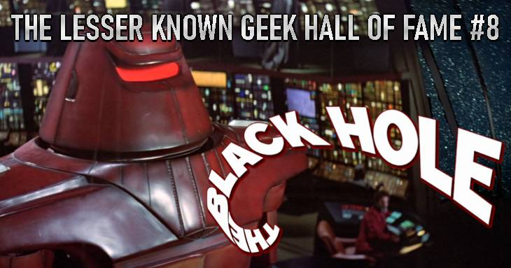The Lesser Known Geek Hall Of Fame #8: The Black Hole (1979)