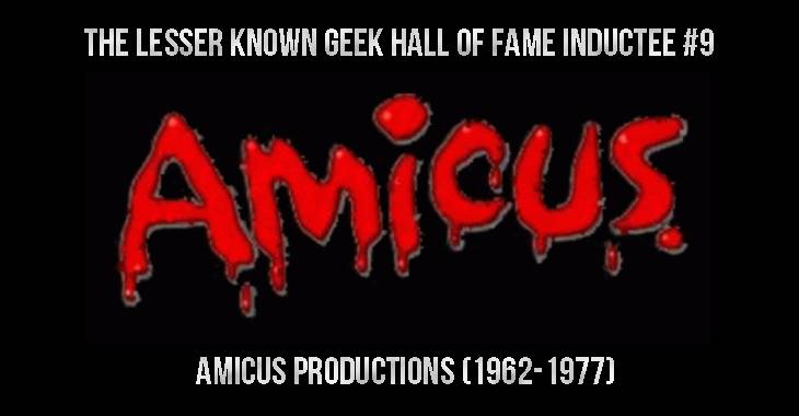 The Lesser-Known Geek Hall Of Fame #9: Amicus Productions