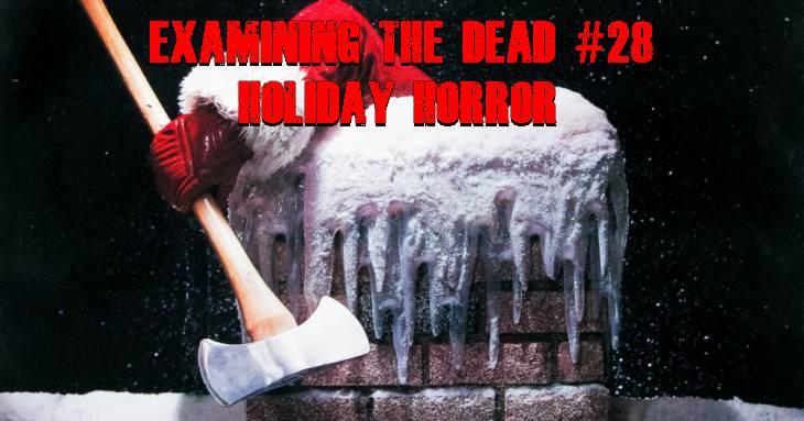 Examining The Dead #28