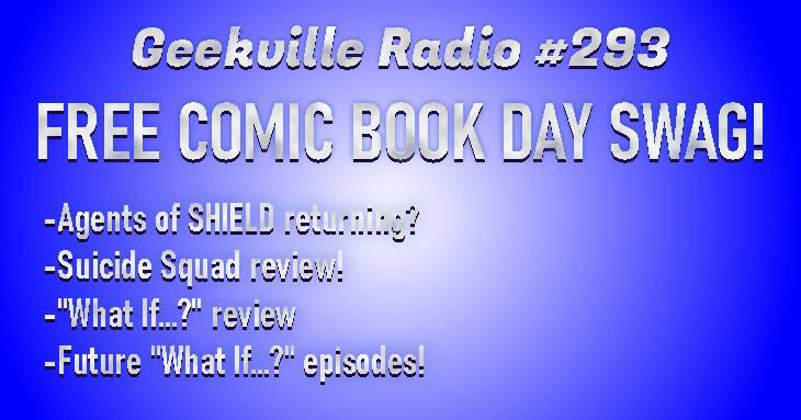 Geekville Radio #293